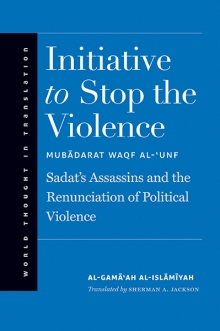 Book Cover: Initiative to Stop the Violence by al-Gama'ah al-Islamiyah