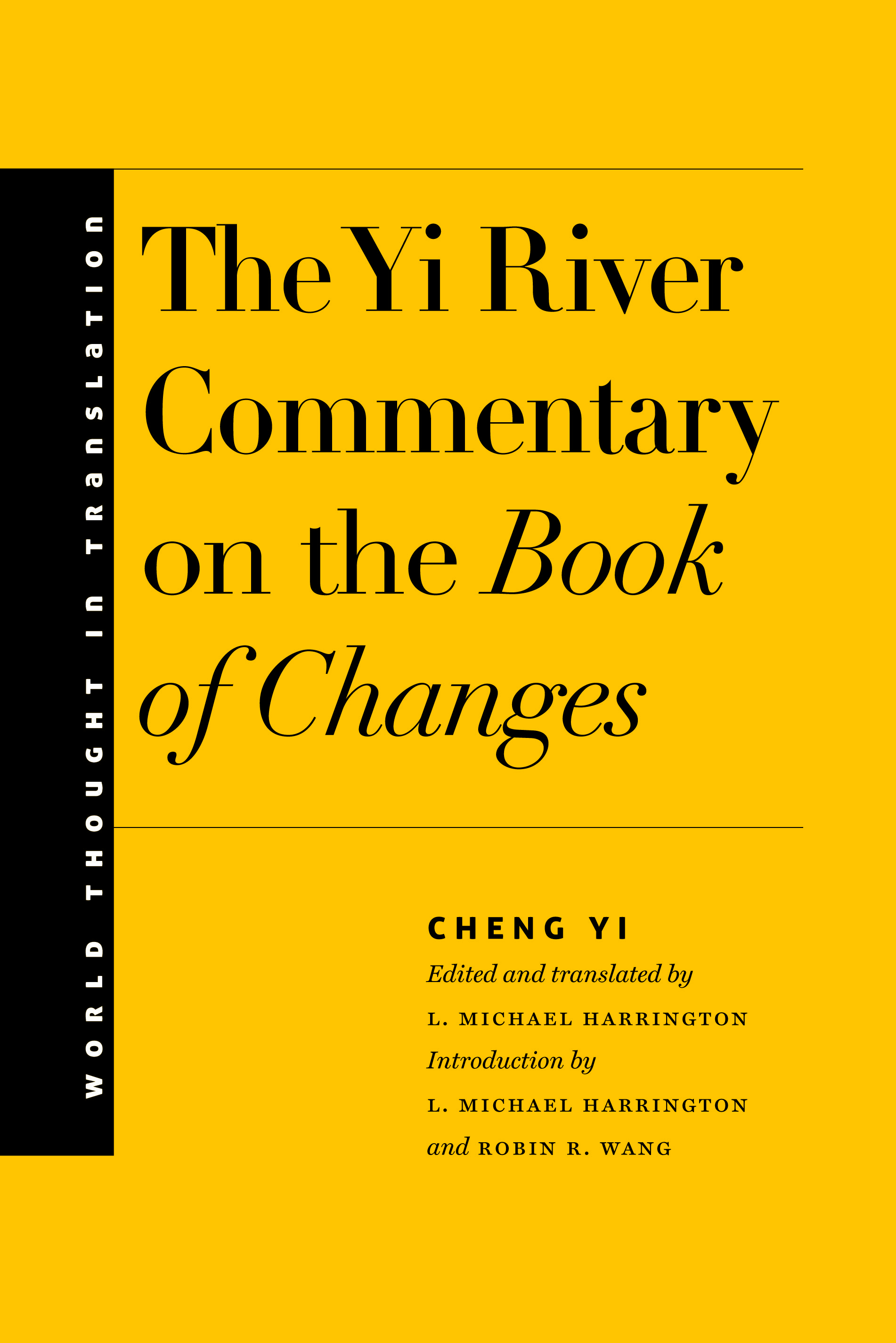 Book Cover: The Yi River Commentary on the Book of Changes 伊川易傳 by Cheng Yi